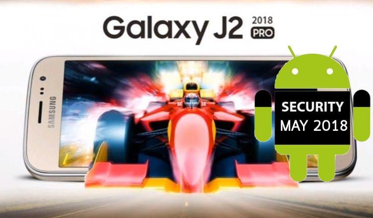 Galaxy J2 Pro may 2018